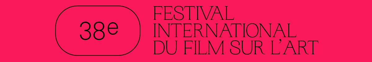 38e Festival International du Film sur l'Art