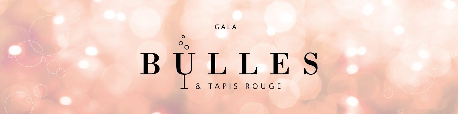 Gala Bulles & Tapis Rouge 2019
